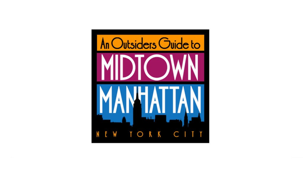 Midtown Manhattan Outsiders Guide